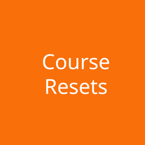 Course Resets